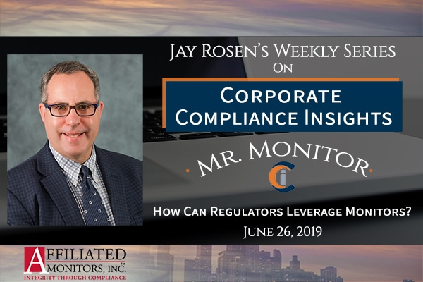 Mr. Monitor discusses how regulators can leverage monitors