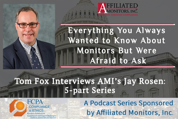 FCPA Podcast featuring Jay Rosen