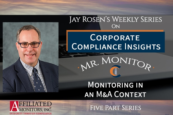 Mr. Monitor's 5-part series on monitoring for M&A