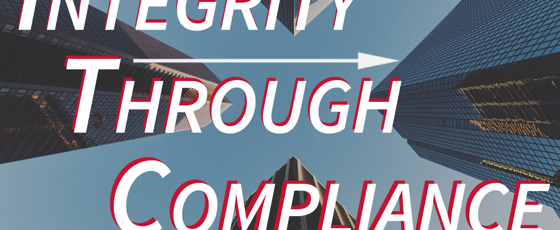 Integrity Through Compliance podcast artwork
