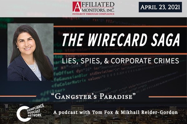 Mikhail Reider-Gordon featured in The Wirecard Saga podcast on the compliance podcast network