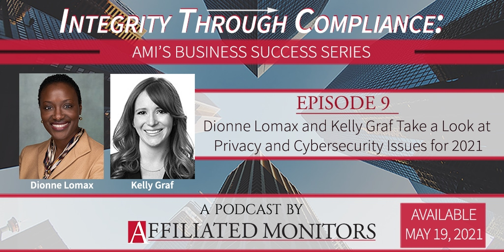 Dionne Lomax and Kelly Graf Take a Look at Privacy and Cybersecurity Issues for 2021 - promotional image for the podcast episode