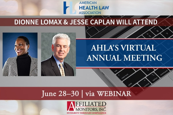 Jesse Caplan and Dionne Lomax Will Attend AHLA's Virtual Annual Conference from June 28th - 30th