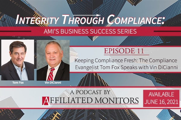 Keeping Compliance Fresh: Compliance Evangelist Tom Fox Speaks with Vin DiCianni - AMI podcast episode
