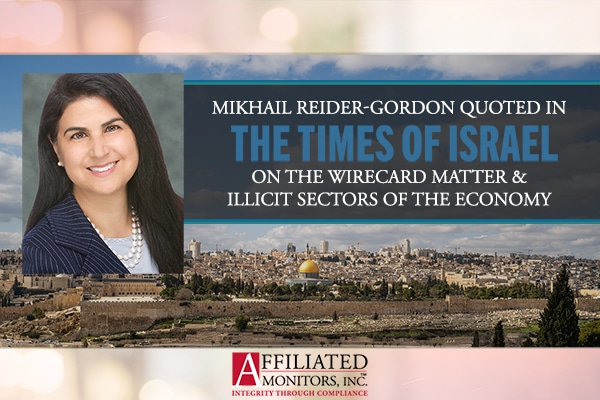 Mikhail Reider-Gordon Quoted in The Times of Israel Article on the Wirecard Matter and Illicit Sectors of the Economy