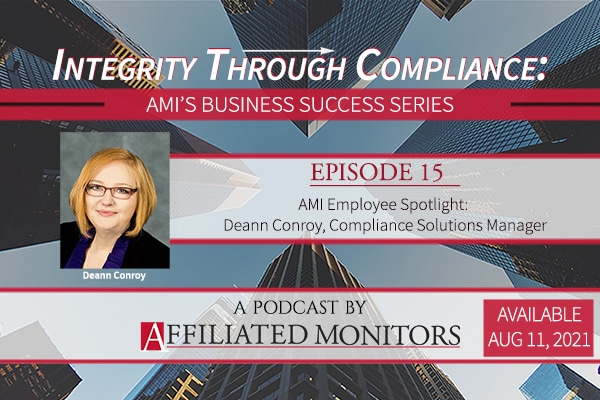 companion podcast with Deann Conroy, Compliance Solutions Manager.